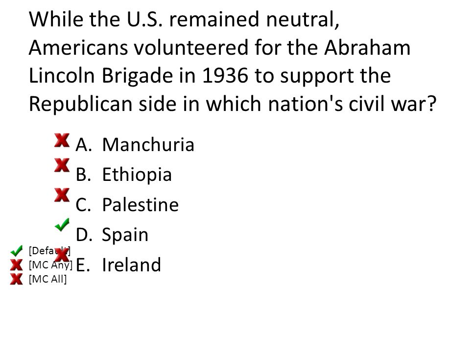 While the U.S. remained neutral, Americans volunteered for the Abraham Lincoln Brigade in 1936 to support the Republican side in which nation s civil war