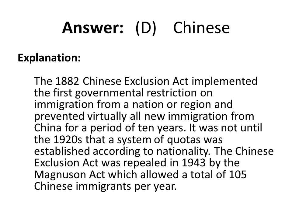Answer: (D) Chinese