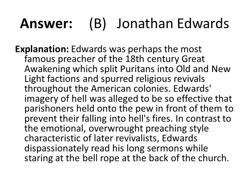 Answer: (B) Jonathan Edwards