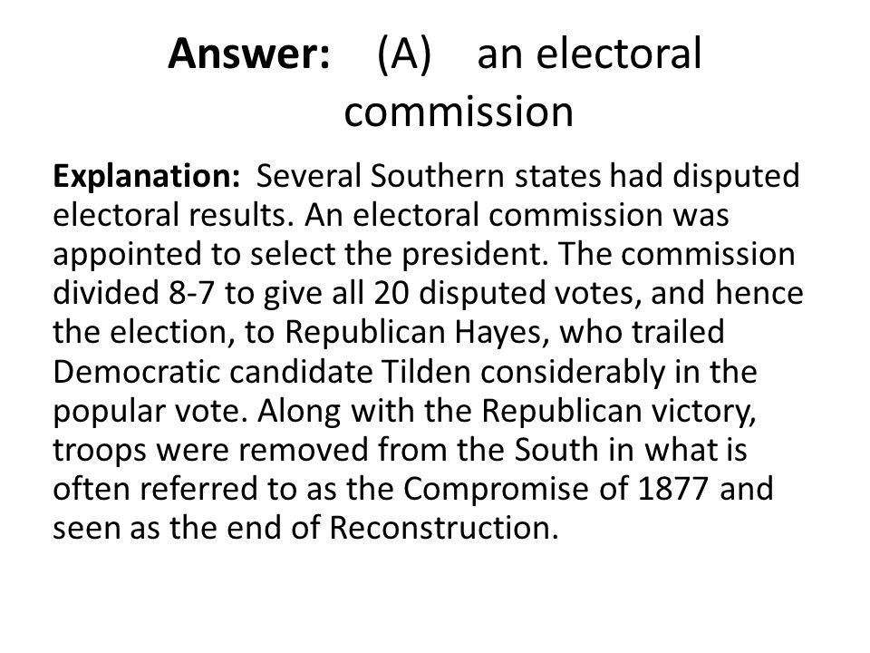 Answer: (A) an electoral commission