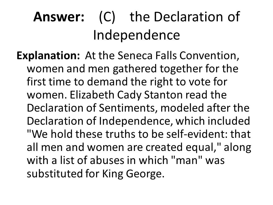 Answer: (C) the Declaration of Independence