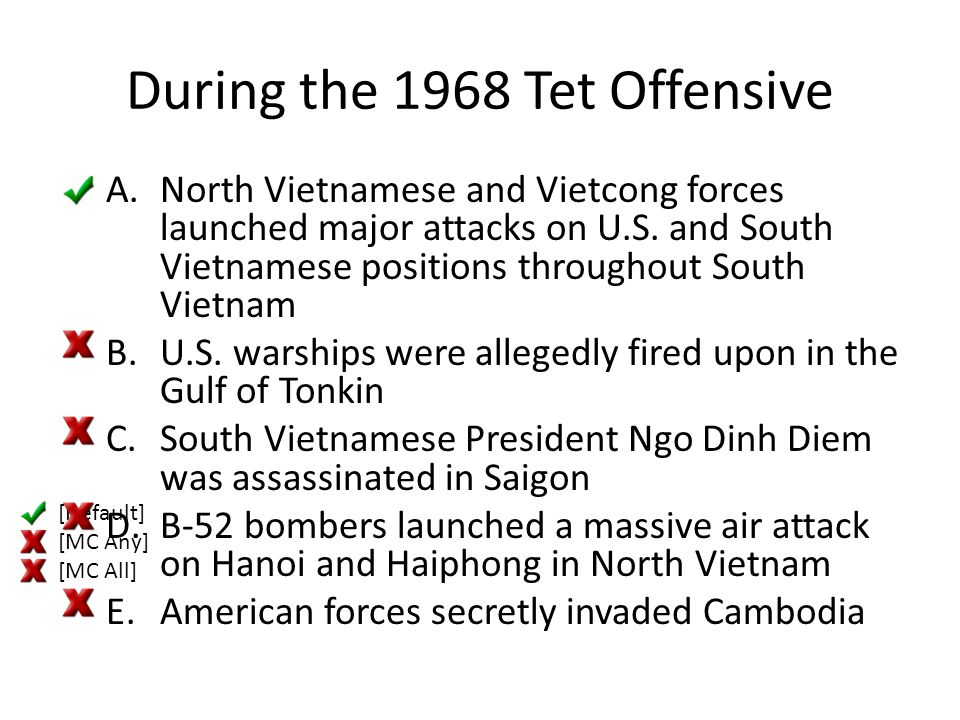 During the 1968 Tet Offensive