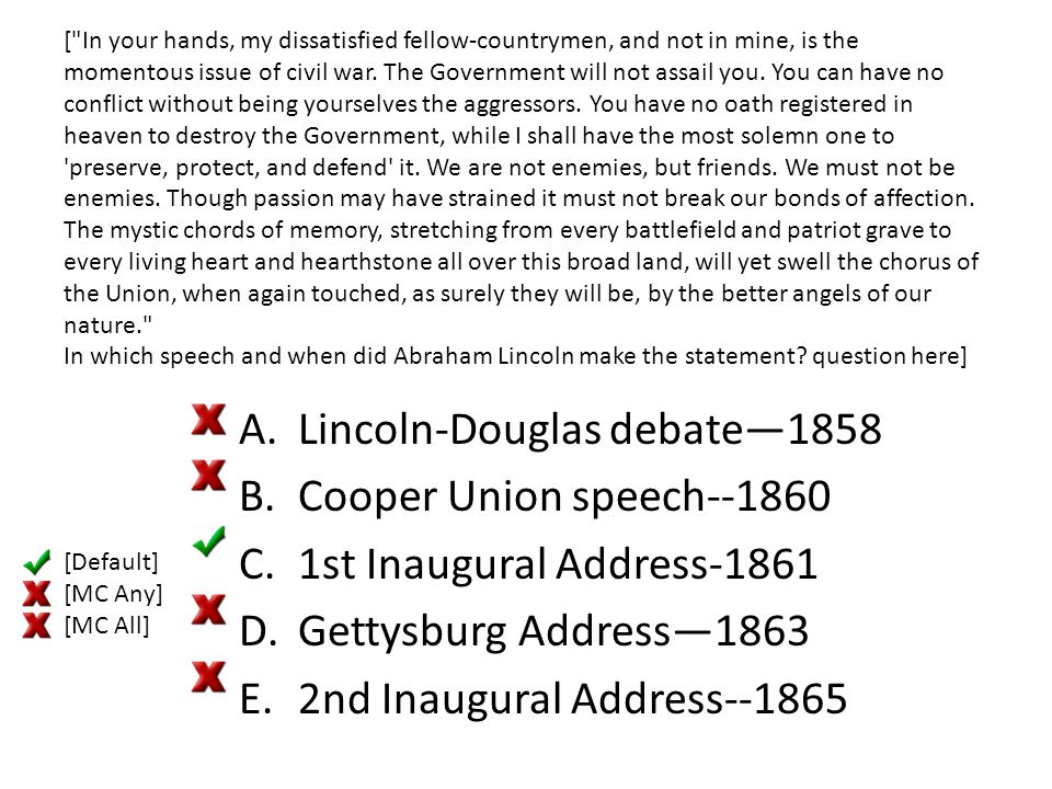 Lincoln-Douglas debate—1858 Cooper Union speech--1860