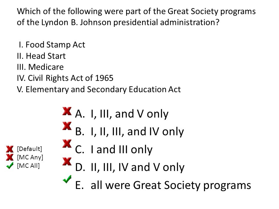 all were Great Society programs