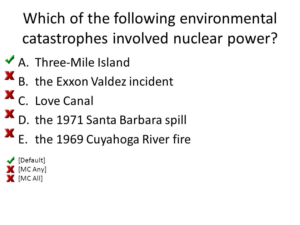 Which of the following environmental catastrophes involved nuclear power