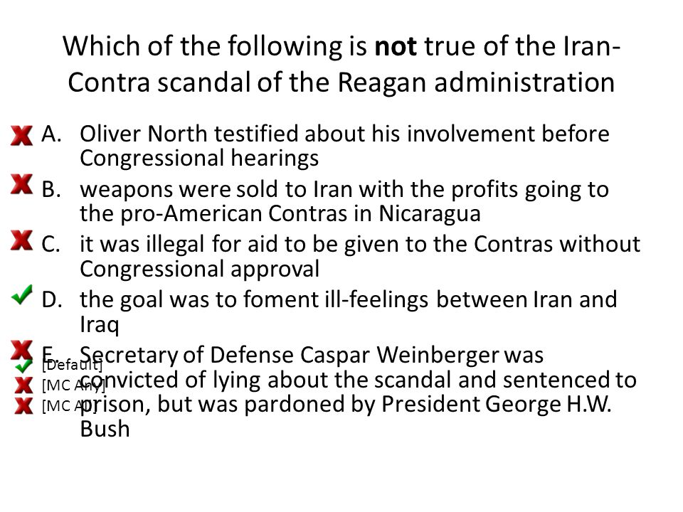 Which of the following is not true of the Iran-Contra scandal of the Reagan administration