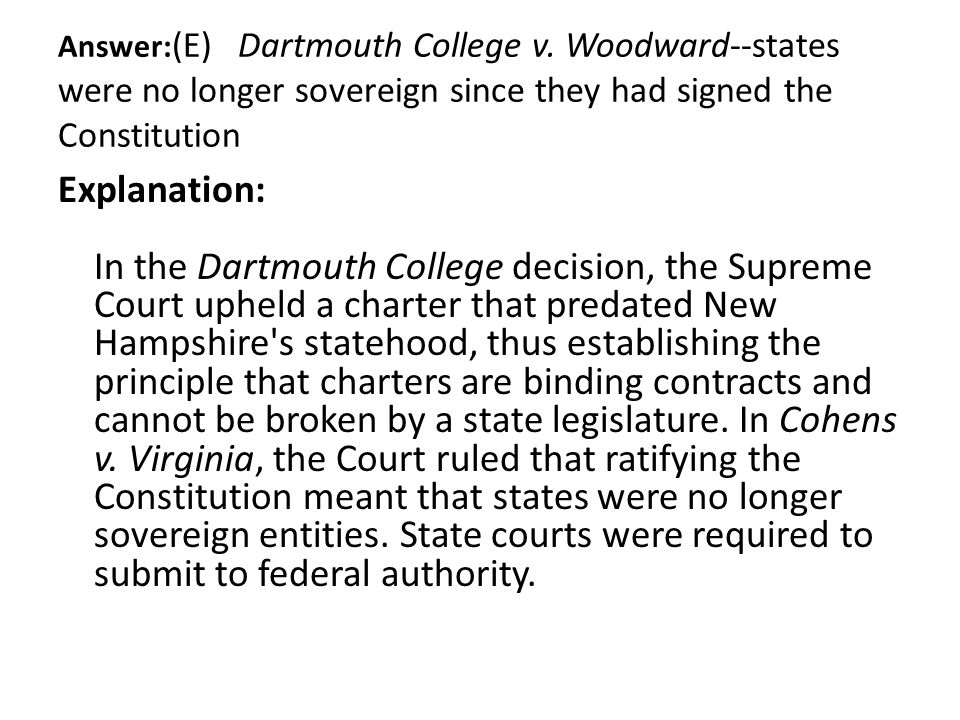Answer:(E) Dartmouth College v
