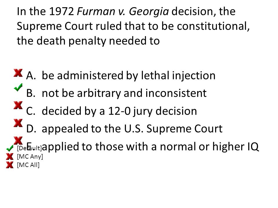 be administered by lethal injection not be arbitrary and inconsistent