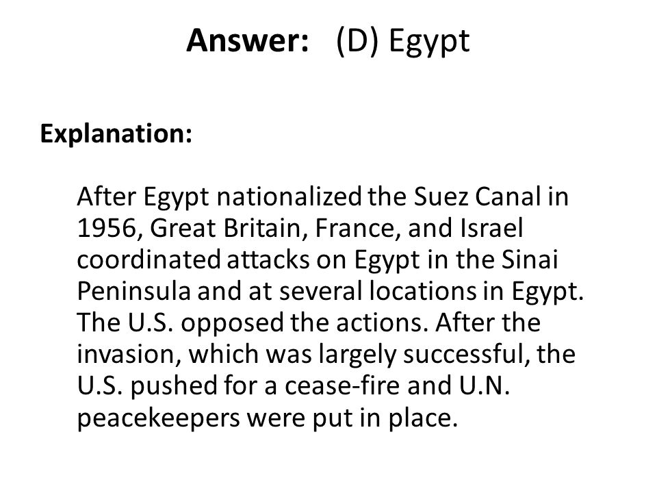 Answer: (D) Egypt