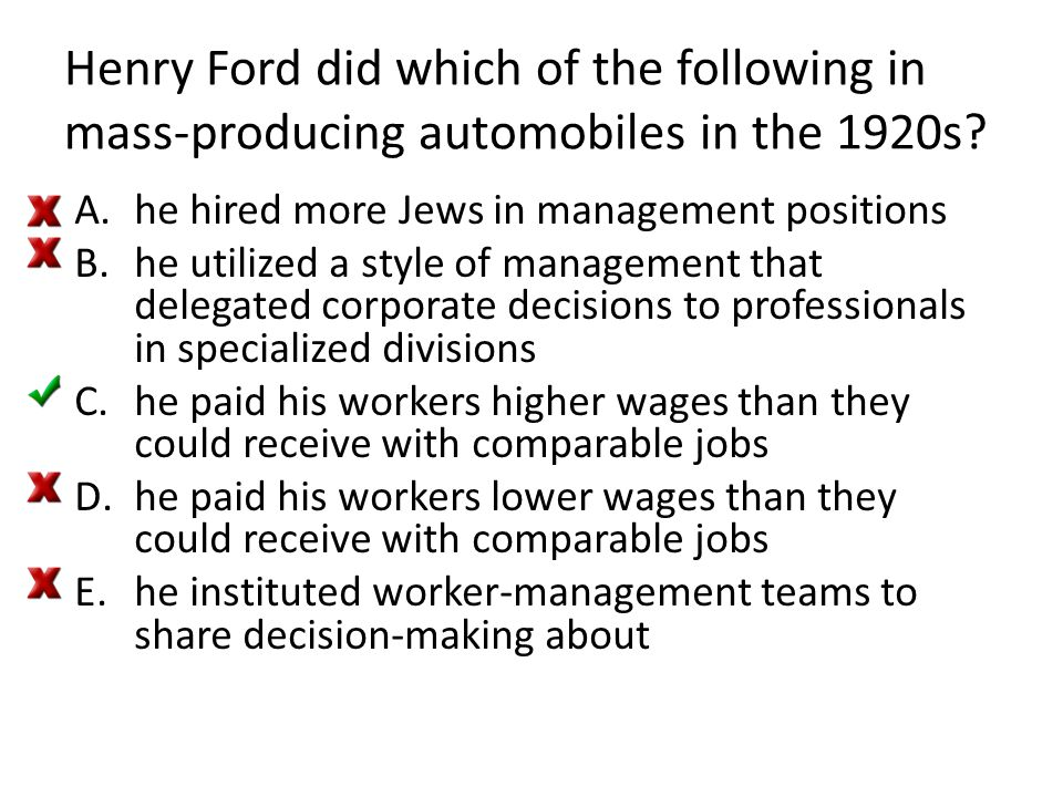 Henry Ford did which of the following in mass-producing automobiles in the 1920s