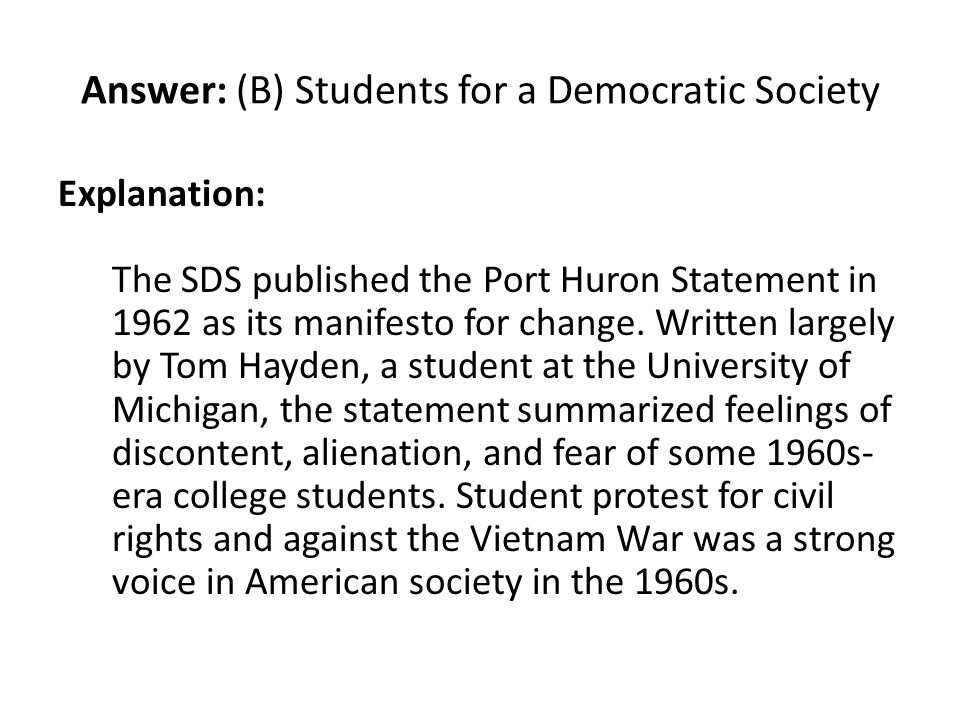 Answer: (B) Students for a Democratic Society