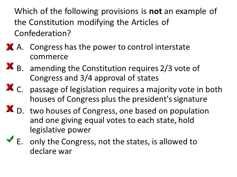 Which of the following provisions is not an example of the Constitution modifying the Articles of Confederation