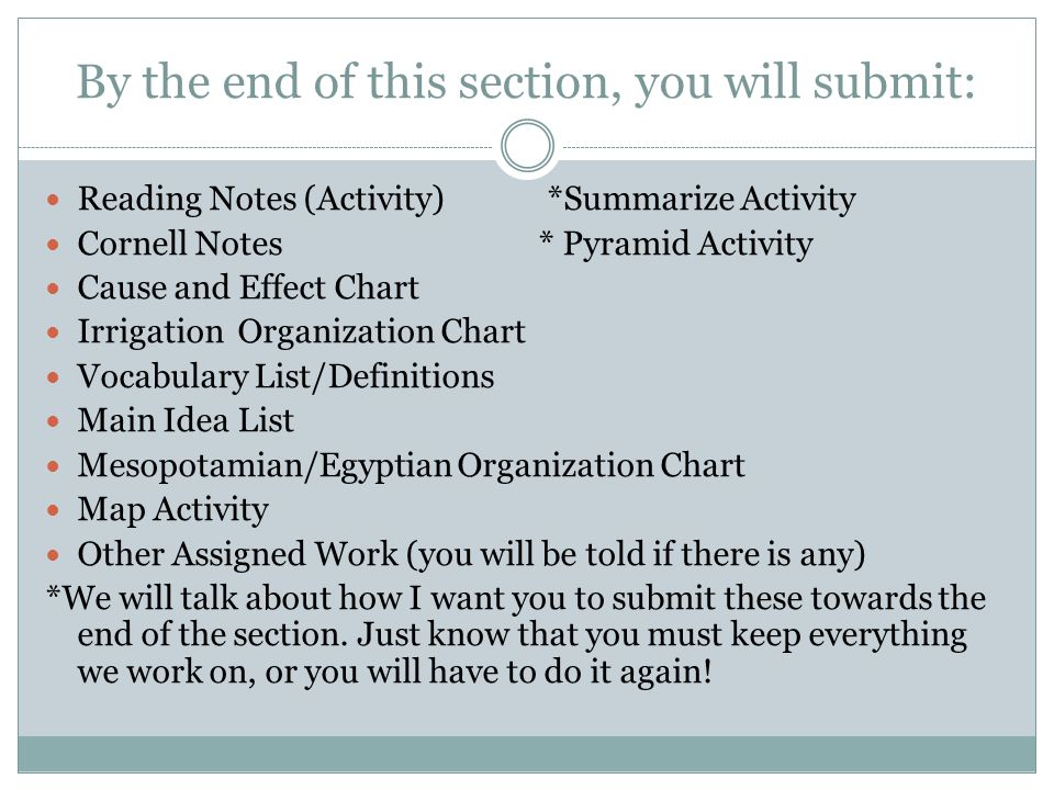 By the end of this section, you will submit: