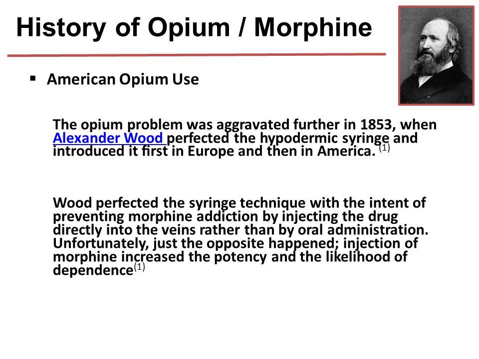 History of Opium / Morphine