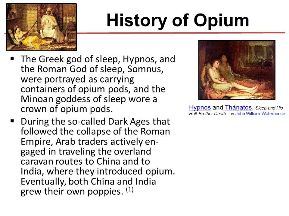 History of Opium