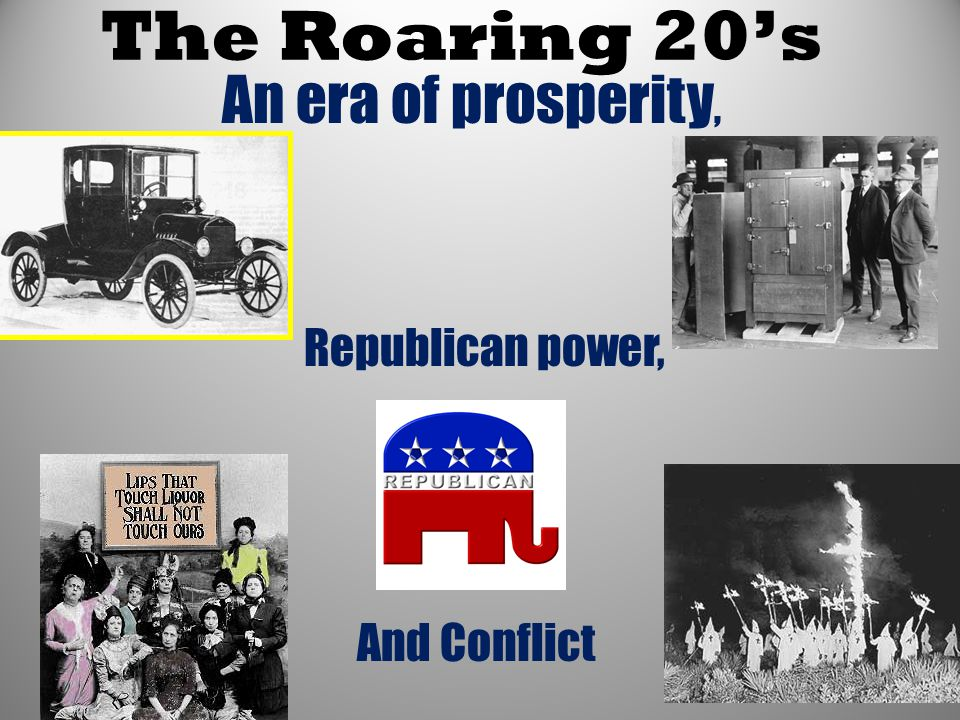 An era of prosperity, Republican power,