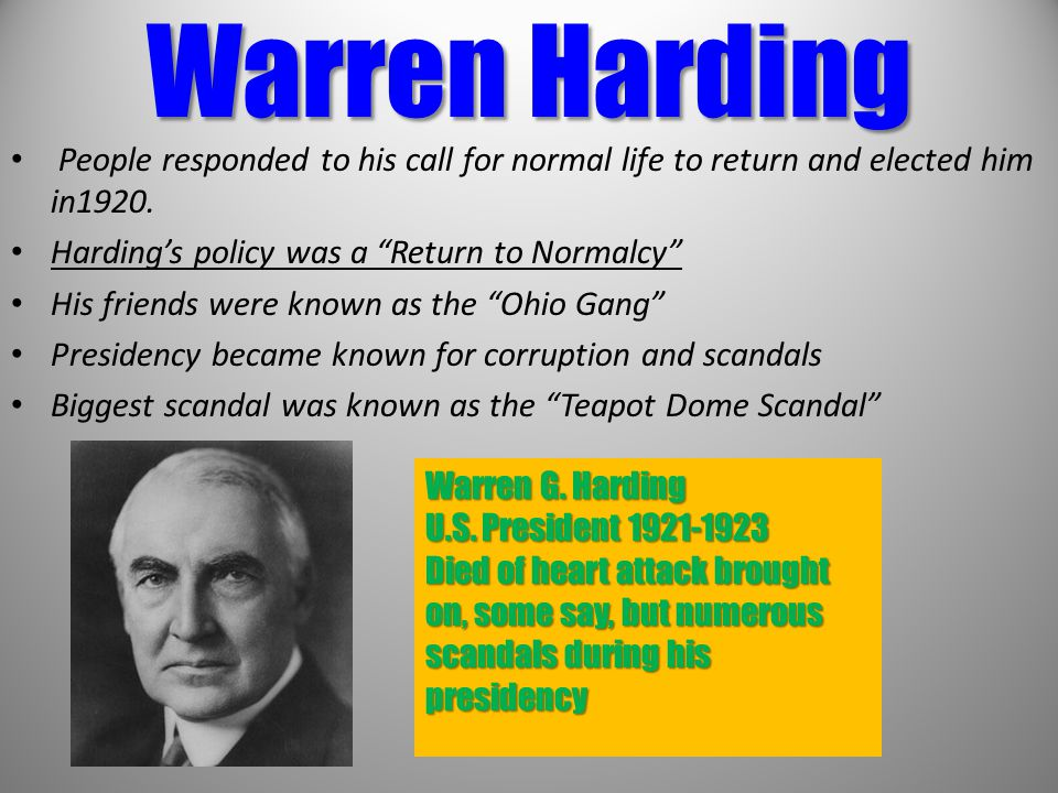 Warren Harding People responded to his call for normal life to return and elected him in1920. Harding's policy was a Return to Normalcy