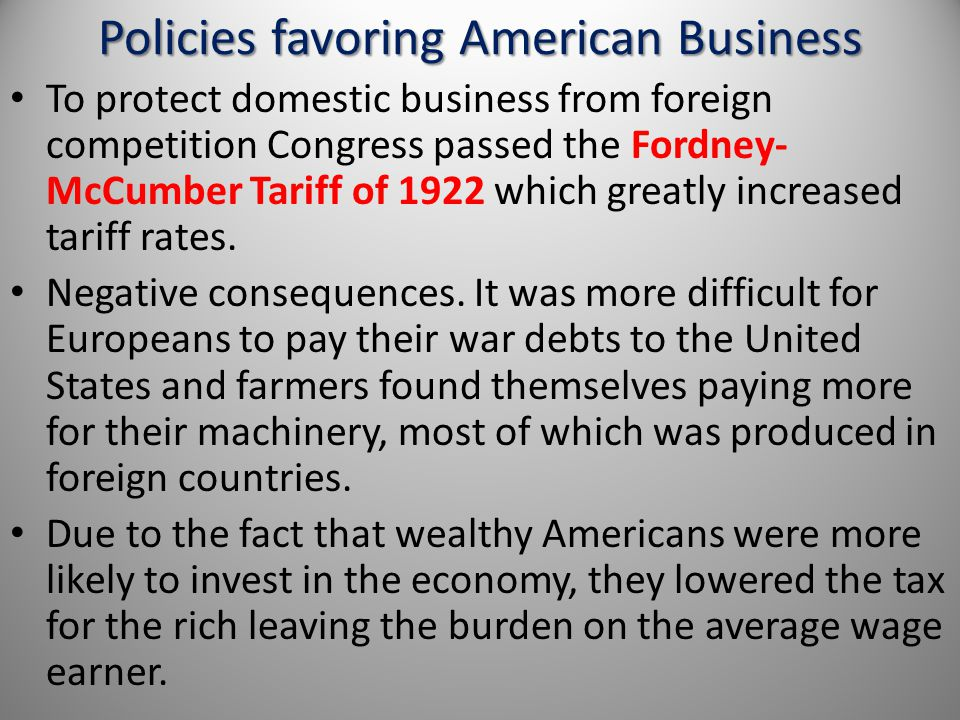 Policies favoring American Business