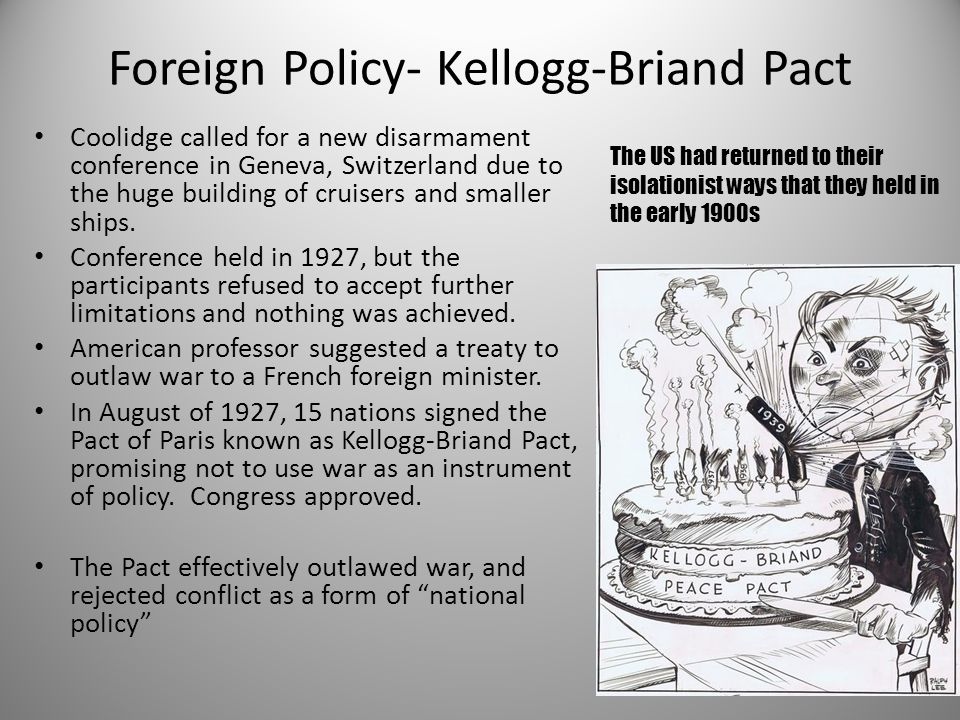 Foreign Policy- Kellogg-Briand Pact