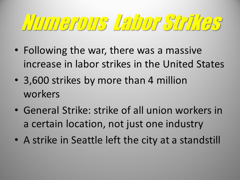 Numerous Labor Strikes