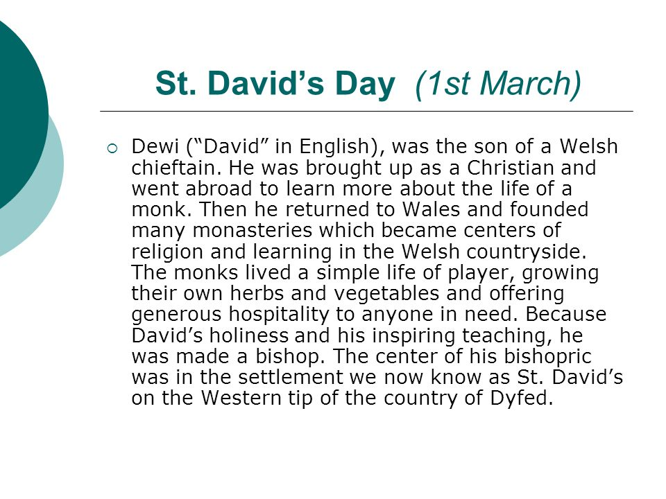 St. David's Day (1st March)