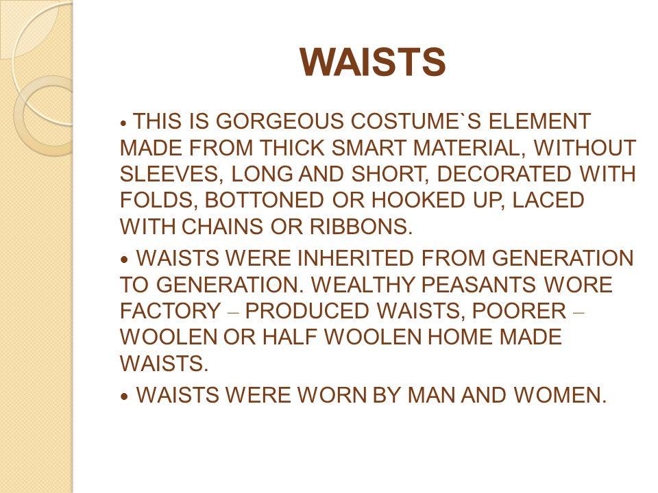 WAISTS