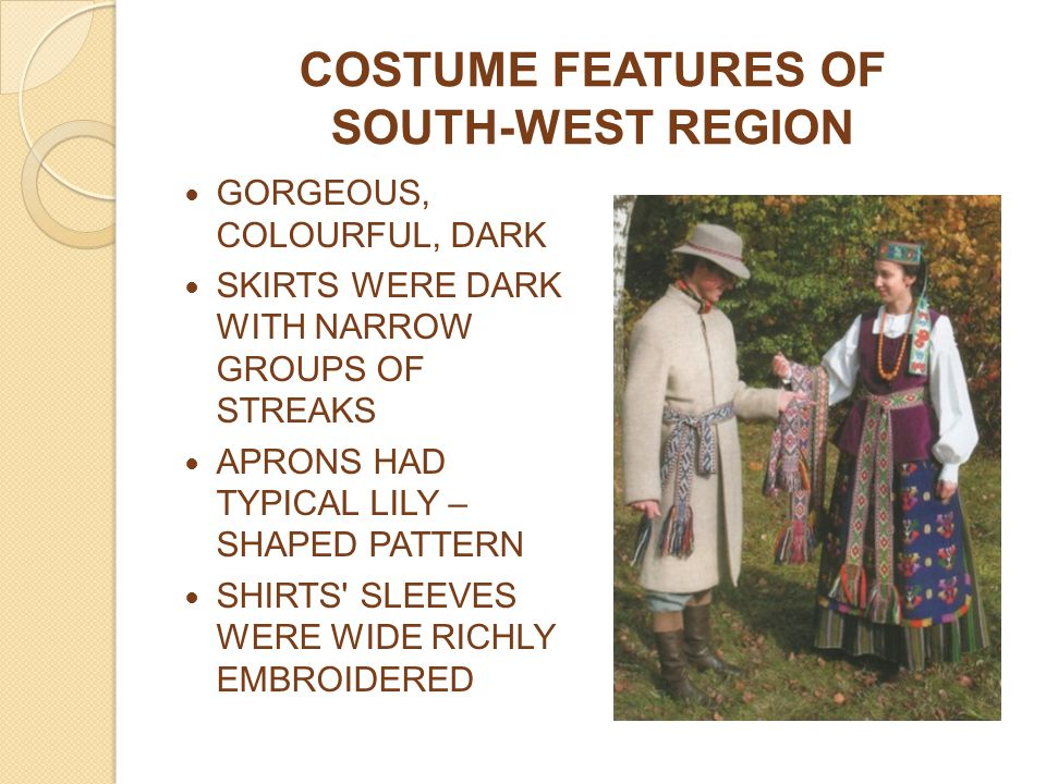 COSTUME FEATURES OF SOUTH-WEST REGION
