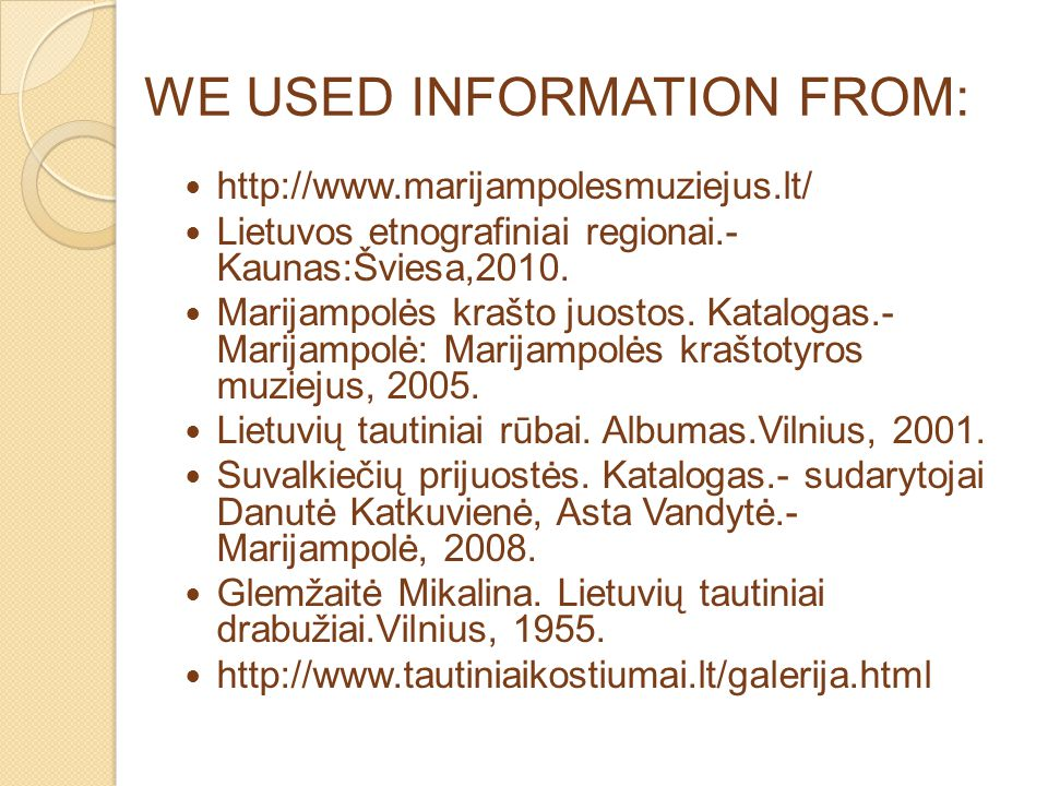 WE USED INFORMATION FROM: