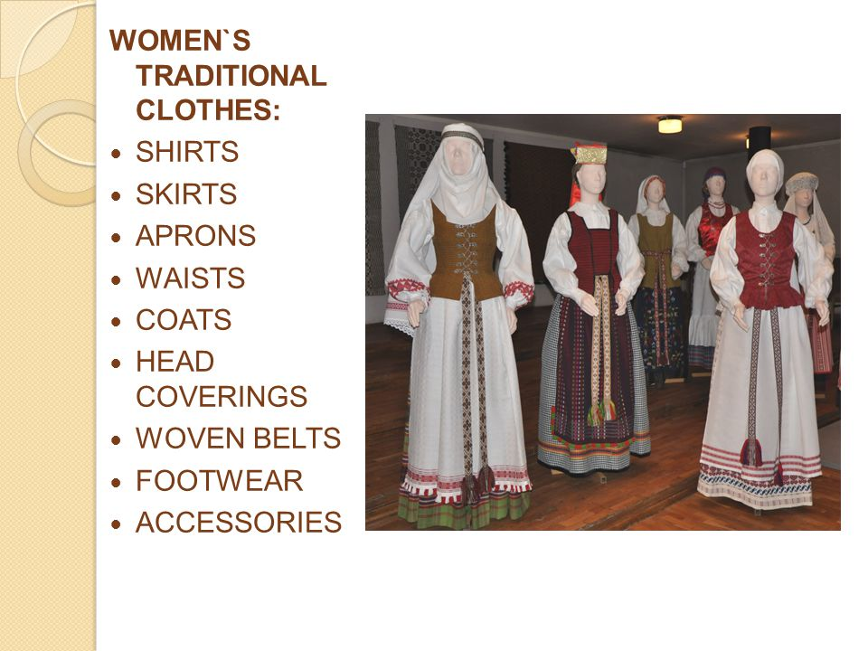 WOMEN`S TRADITIONAL CLOTHES: