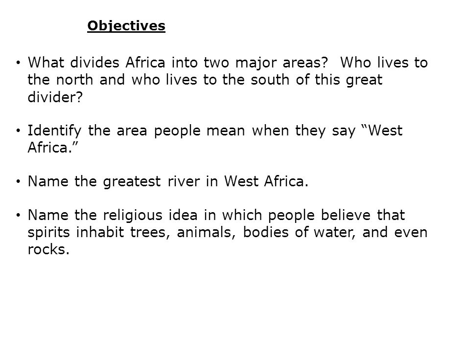 Identify the area people mean when they say West Africa.