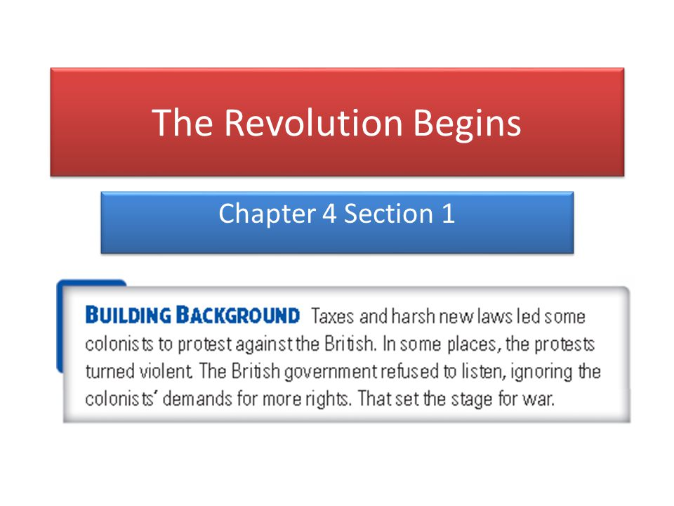 The Revolution Begins Chapter 4 Section ppt download