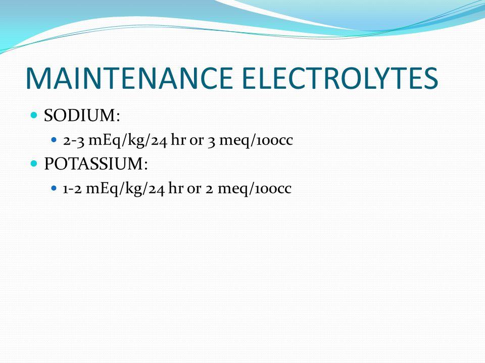 MAINTENANCE ELECTROLYTES