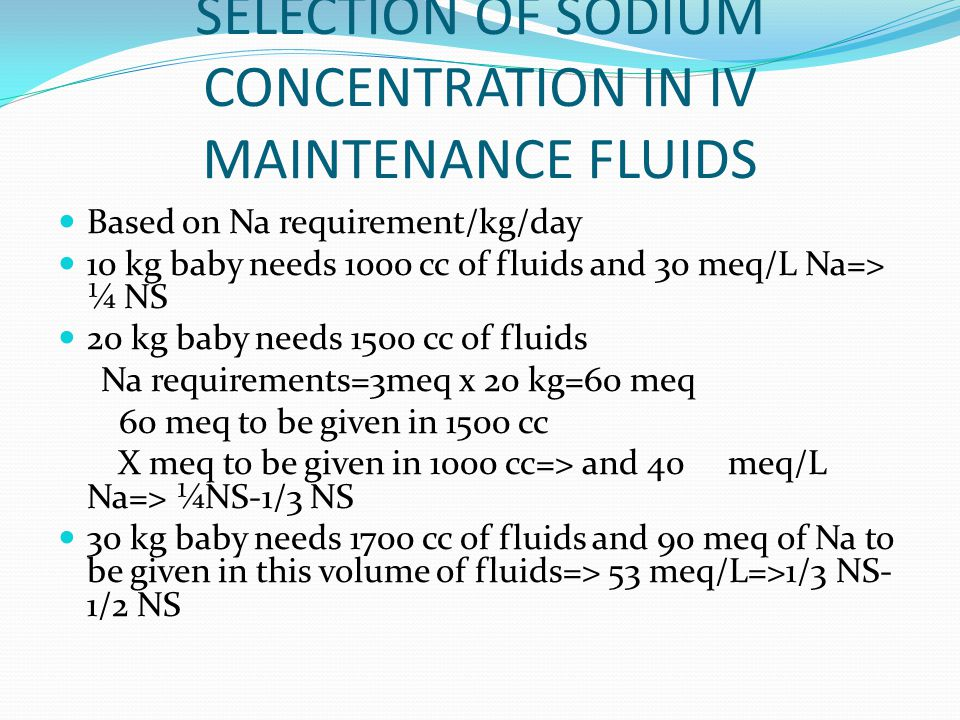 SELECTION OF SODIUM CONCENTRATION IN IV MAINTENANCE FLUIDS
