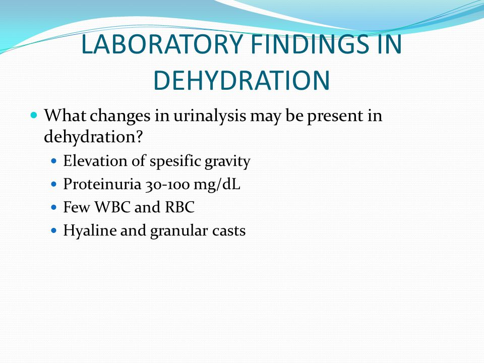 LABORATORY FINDINGS IN DEHYDRATION