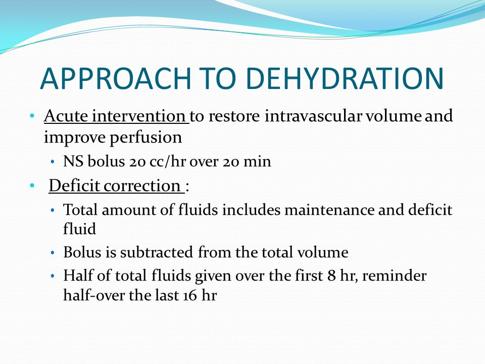 APPROACH TO DEHYDRATION