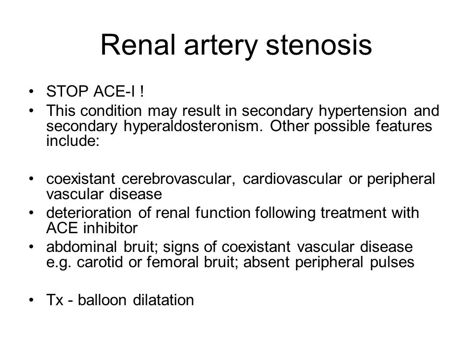 Renal artery stenosis STOP ACE-I !