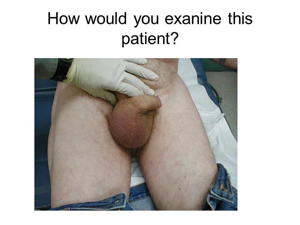 How would you exanine this patient