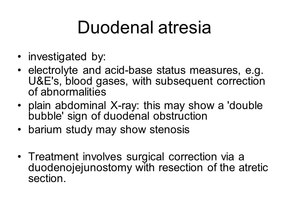 Duodenal atresia investigated by: