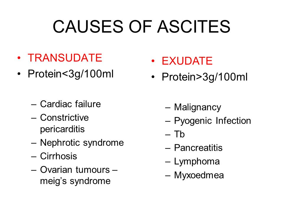 CAUSES OF ASCITES TRANSUDATE EXUDATE Protein<3g/100ml