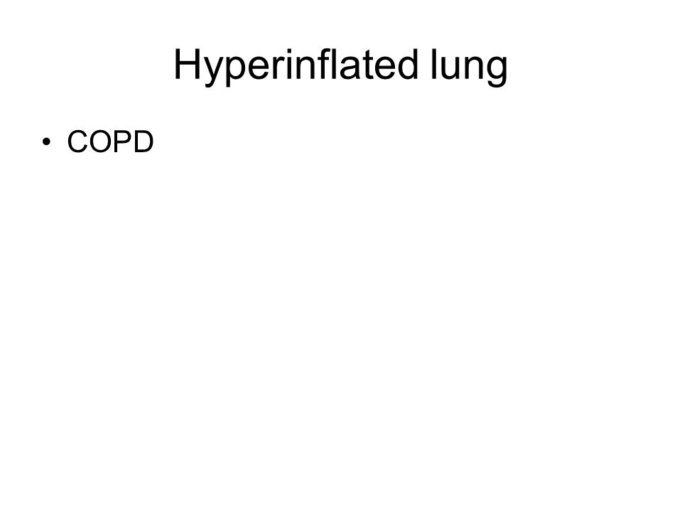 Hyperinflated lung COPD