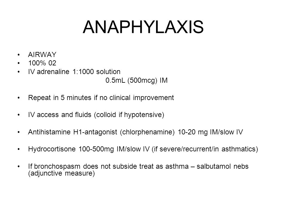 ANAPHYLAXIS AIRWAY 100% 02 IV adrenaline 1:1000 solution