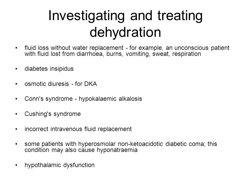 Investigating and treating dehydration