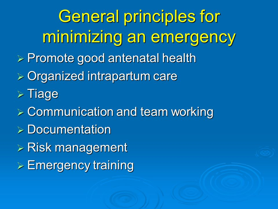 General principles for minimizing an emergency