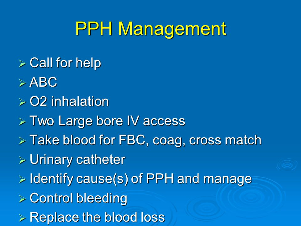 PPH Management Call for help ABC O2 inhalation