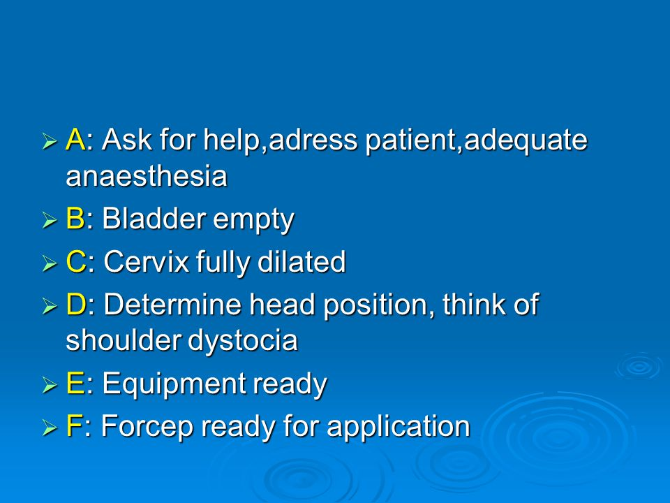 A: Ask for help,adress patient,adequate anaesthesia