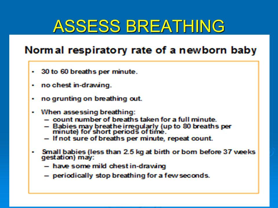 ASSESS BREATHING