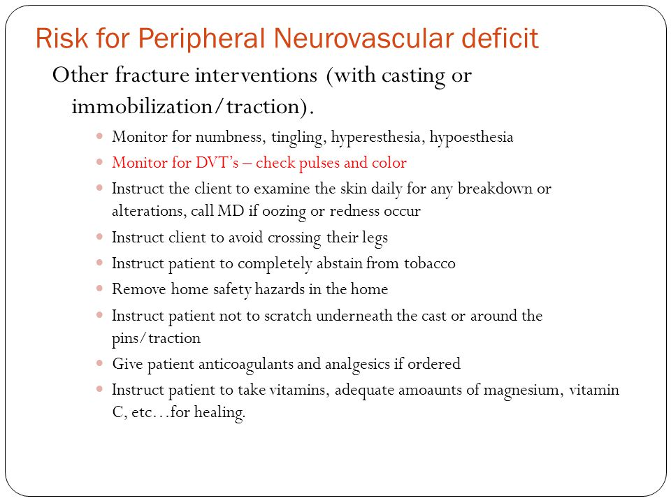 Risk for Peripheral Neurovascular deficit