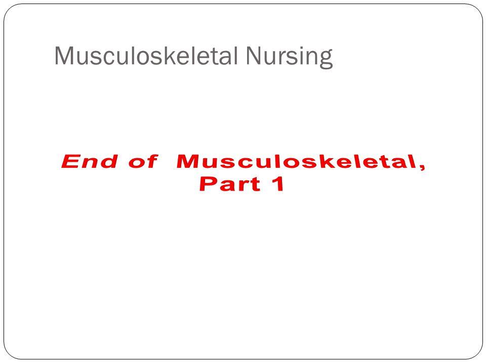 Musculoskeletal Nursing