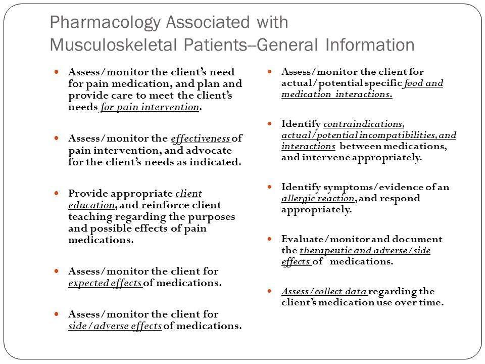 Pharmacology Associated with Musculoskeletal Patients--General Information