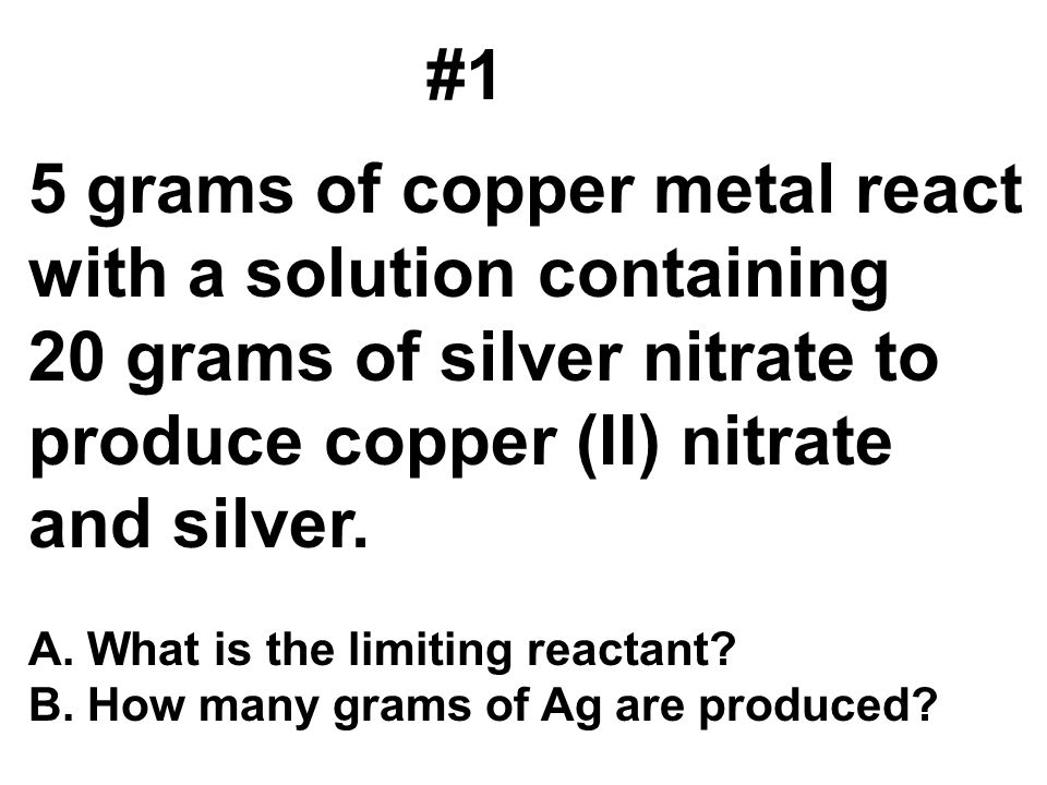 5 grams of copper metal react with a solution containing